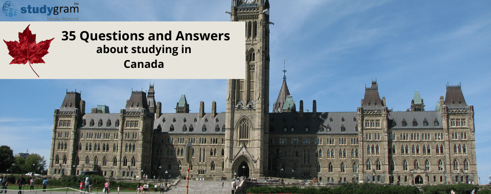 35 Questions and Answers about studying in Canada