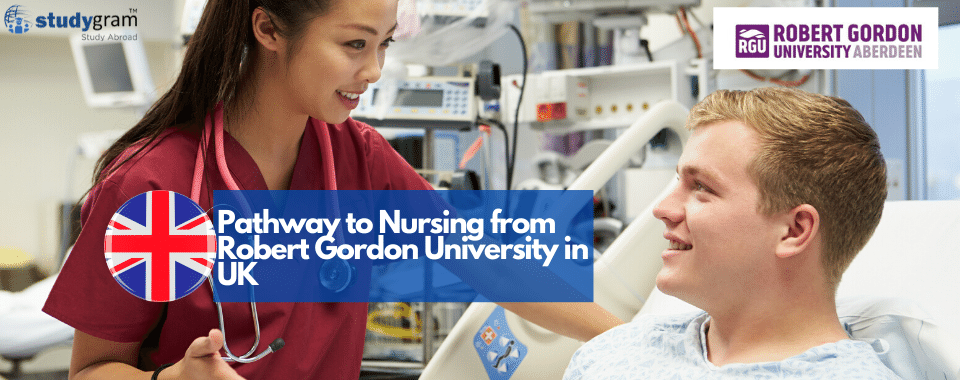 Pathway to Nursing from Robert Gordon University in UK